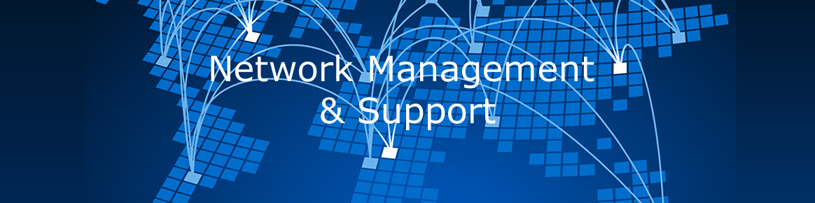 Network Management & Support